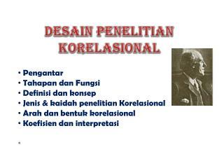 DESAIN PENELITIAN KORELASIONAL