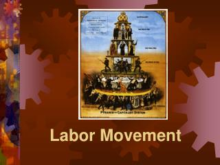 Labor Movement