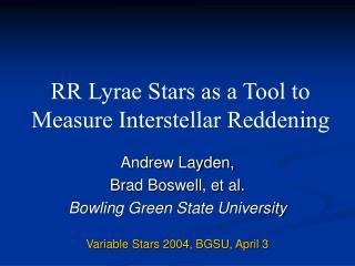 RR Lyrae Stars as a Tool to Measure Interstellar Reddening