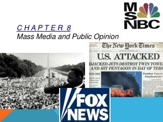 C H A P T E R  8 Mass Media and Public Opinion