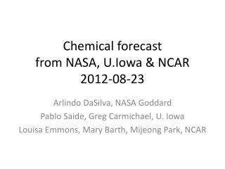 Chemical forecast from NASA,  U.Iowa  & NCAR 2012-08-23