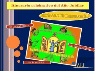 Itinerario celebrativo del Año Jubilar