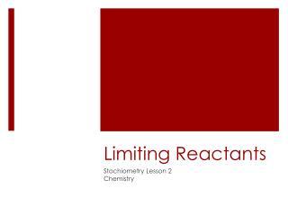 Limiting Reactants