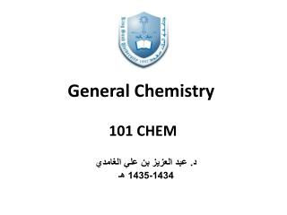 General Chemistry  101 CHEM