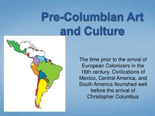 Pre-Columbian Art and Culture