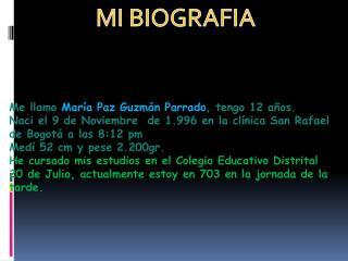 Me  llamo  María Paz Guzmán Parrado , tengo 12 años.