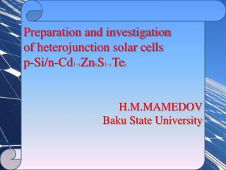 Preparation and investigation of heterojunction solar cells  p-Si/n-Cd 1-x Zn x S 1-y Te y