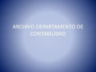 ARCHIVO DEPARTAMENTO DE CONTABILIDAD