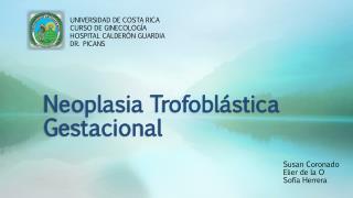 Neoplasia  Trofobl�stica  Gestacional