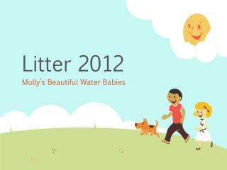 Litter 2012