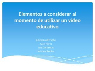 Elementos a considerar al momento de utilizar un  vídeo  educativo