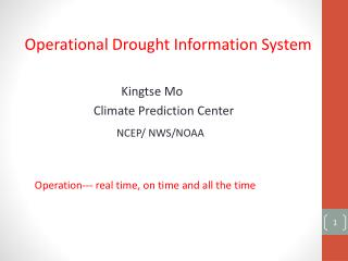 Operational Drought Information System Kingtse  Mo