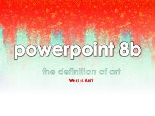 powerpoint  8b