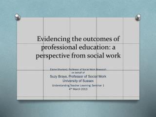Evidencing the outcomes of  professional education : a perspective from social work