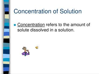 Concentration of Solution