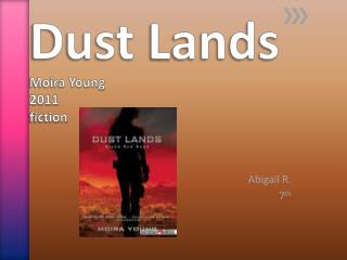 Dust  L ands Moira Young 2011 fiction
