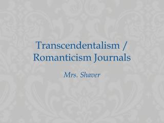Transcendentalism / Romanticism Journals