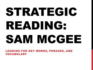 Strategic Reading: Sam McGee