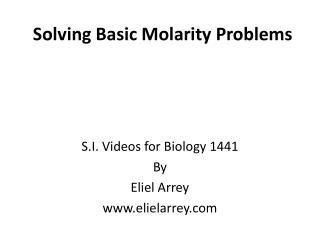 Solving Basic Molarity Problems