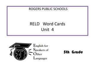RELD   Word Cards Unit  4