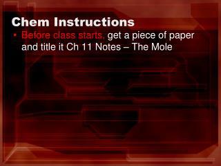 Chem  Instructions