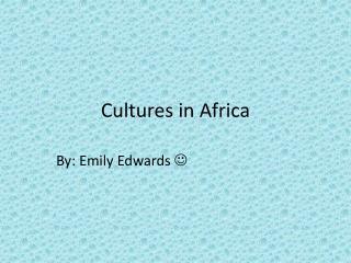 Cultures in Africa