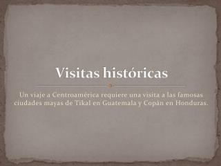 Visitas históricas