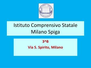 Istituto Comprensivo Statale Milano Spiga
