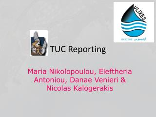 TUC  Reporting