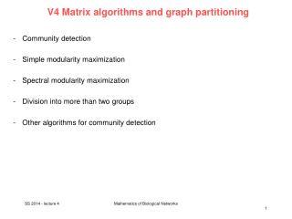 V4 Matrix  algorithms and graph partitioning