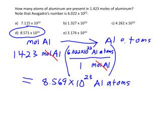 How many atoms of aluminum are present in 1.423 moles of aluminum?
