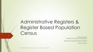 Administrative Registers & Register Based Population Census