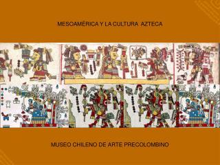 PRECURSORES DE LOS AZTECAS