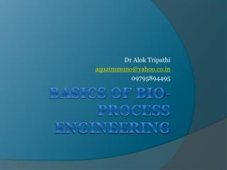 Basics of Bio-Process Engineering