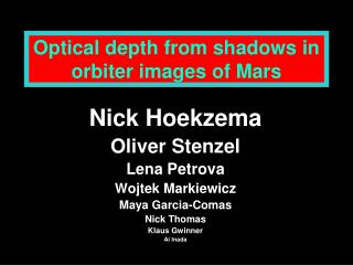 Optical depth from shadows in orbiter images of Mars