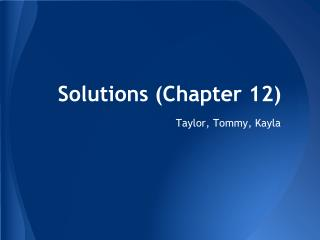Solutions (Chapter 12)