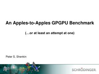 An Apples-to-Apples GPGPU Benchmark (…or at least an attempt at one)