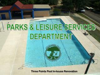 DEPARTMENT OF PARKS  LEISURE SERVICES TOTAL BUDGET 10,632,907