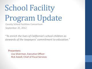 School Facility Program Update