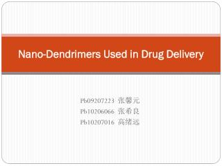 Nano- Dendrimers  Used in Drug Delivery