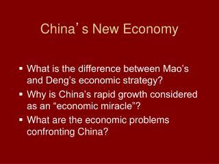 China ' s New Economy