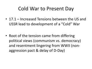 Cold War to Present Day