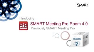 SMART Meeting Pro Room 4.0
