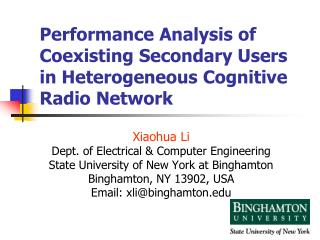 Performance Analysis of Coexisting Secondary Users in Heterogeneous Cognitive Radio Network