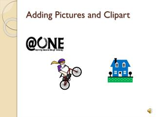 Adding Pictures and Clipart