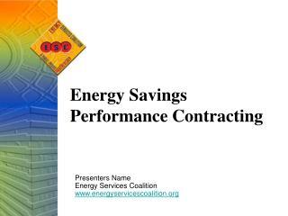 Energy  Savings Performance Contracting
