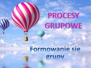 PROCESY GRUPOWE