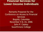 Financial Services for Lower-Income Individuals   Remarks Prepared for the Conference on Access to Financial Services Bo