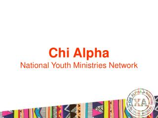 Chi Alpha National Youth Ministries Network