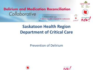 Saskatoon Health Region Department of Critical Care